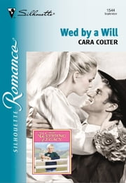 Wed By A Will ebook by Cara Colter