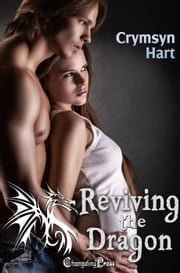 Reviving the Dragon (Shift, Inc. 4) ebook by Crymsyn Hart