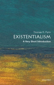 Existentialism: A Very Short Introduction ebook by Kobo.Web.Store.Products.Fields.ContributorFieldViewModel