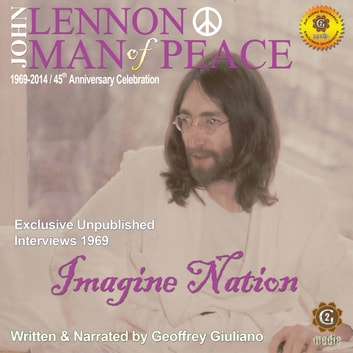 John Lennon Man of Peace, Part 5: Imagine Nation audiobook by Geoffrey Giuliano