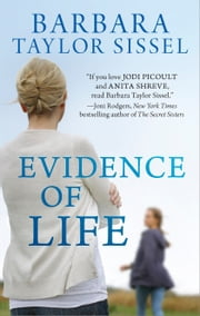 Evidence of Life ebook by Barbara Taylor Sissel
