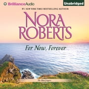 For Now, Forever audiobook by Nora Roberts