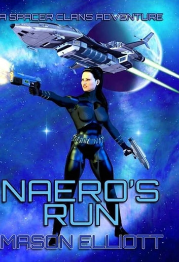Naero's Run ebook by Mason Elliott