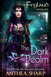 The Dark Realm ebook by Anthea Sharp