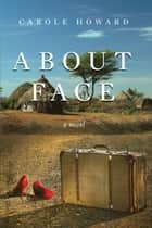 About Face ebook by