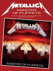 Metallica: Master of Puppets (Guitar TAB) ebook by Wise Publications