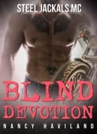 Blind Devotion ebook by Nancy Haviland