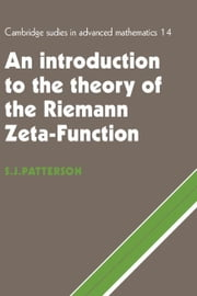 An Introduction to the Theory of the Riemann Zeta-Function ebook by Patterson, S. J.