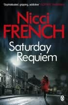 Saturday Requiem - A Frieda Klein Novel (6) ebook by