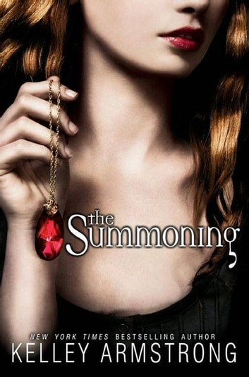 The Summoning ebook by Kelley Armstrong