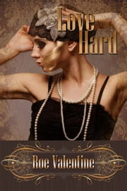 Love Hard ebook by Roe  Valentine