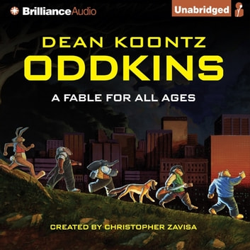 Oddkins - A Fable for All Ages audiobook by Dean Koontz