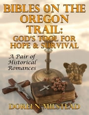 Bibles On the Oregon Trail: God's Tool for Hope and Survival ebook by Susan Hart