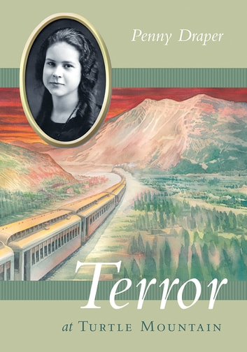 Terror At Turtle Mountain Ebook By Penny Draper 9781550508345