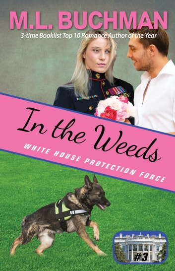 In the Weeds ebook by M. L. Buchman