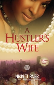 A Hustler's Wife ebook by Nikki Turner