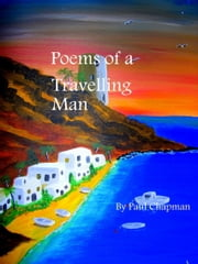 Poems of a Travelling Man ebook by Paul Chapman