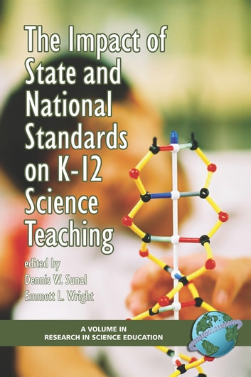The Impact of State and National Standards on K12 Science Teaching ebook by