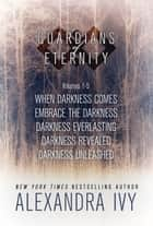 Guardians of Eternity Bundle 1 ebook by Alexandra Ivy