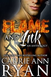 Flame and Ink: An Anthology ebook by Carrie Ann Ryan