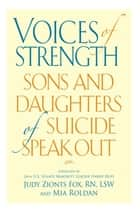 Voices of Strength ebook by RN Judy Zionts Fox, LSW,Mia Roldan