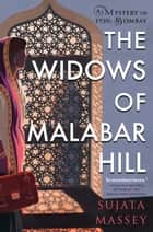 The Widows of Malabar Hill ebook by Sujata Massey