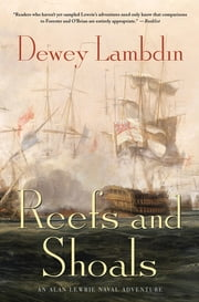 Reefs and Shoals - An Alan Lewrie Naval Adventure ebook by Dewey Lambdin