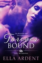 Forever Bound ebook by Ella Ardent