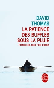 La Patience des buffles sous la pluie ebook by David Thomas