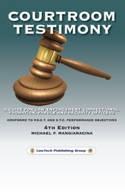 Courtroom Testimony ebook by Michael F. Mangiaracina