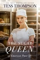 The Sugar Queen ebook by Tess Thompson