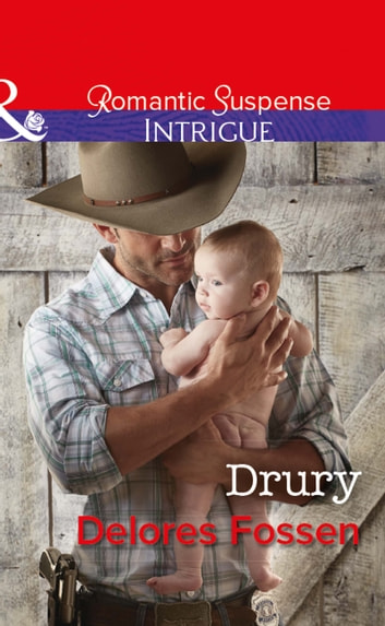 Drury (Mills & Boon Intrigue) (The Lawmen of Silver Creek Ranch, Book 11) eBook by Delores Fossen