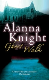 Ghost Walk ebook by Alanna Knight