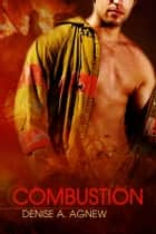 Combustion ebook by Denise A. Agnew