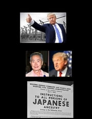 Donald Trump's Internment Camps ebook by Jared William Carter