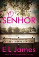 O Senhor ebook by E.l. James