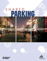 Shared Parking ebook by Smith, Mary S.