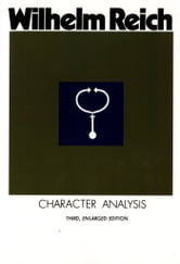 Character Analysis ebook by Wilhelm Reich