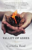 Valley of Ashes ebook by Cornelia Read