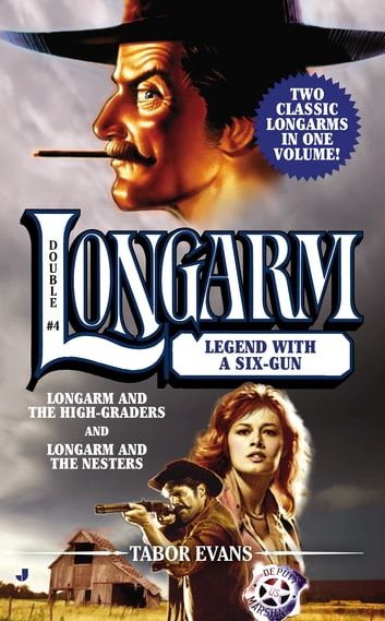 Longarm Double #4 - Legend with a Six-Gun ebook by Tabor Evans