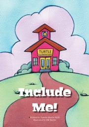 Include Me ebook by Martin Ed D., Pamela