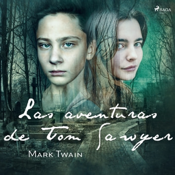 Las aventuras de Tom Sawyer audiobook by Mark Twain