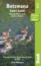 Botswana : Okavango Delta, Chobe, Northern Kalahari ebook by Chris McIntyre