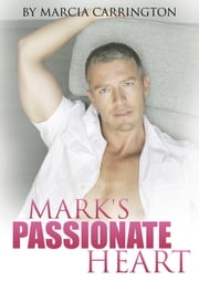 Mark's Passionate Heart ebook by Marcia Carrington