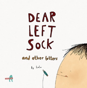 Dear Left Sock and Other Letters ebook by Khushnaz Lala