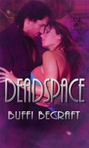 DeadSpace ebook by Buffi BeCraft