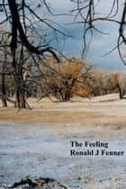 The Feeling ebook by Ronald Fenner