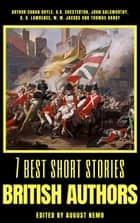 7 best short stories - British Authors ebook by Arthur Conan Doyle, G. K. Chesterton, John Galsworthy,...