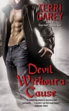 Devil Without a Cause ebook by Terri Garey