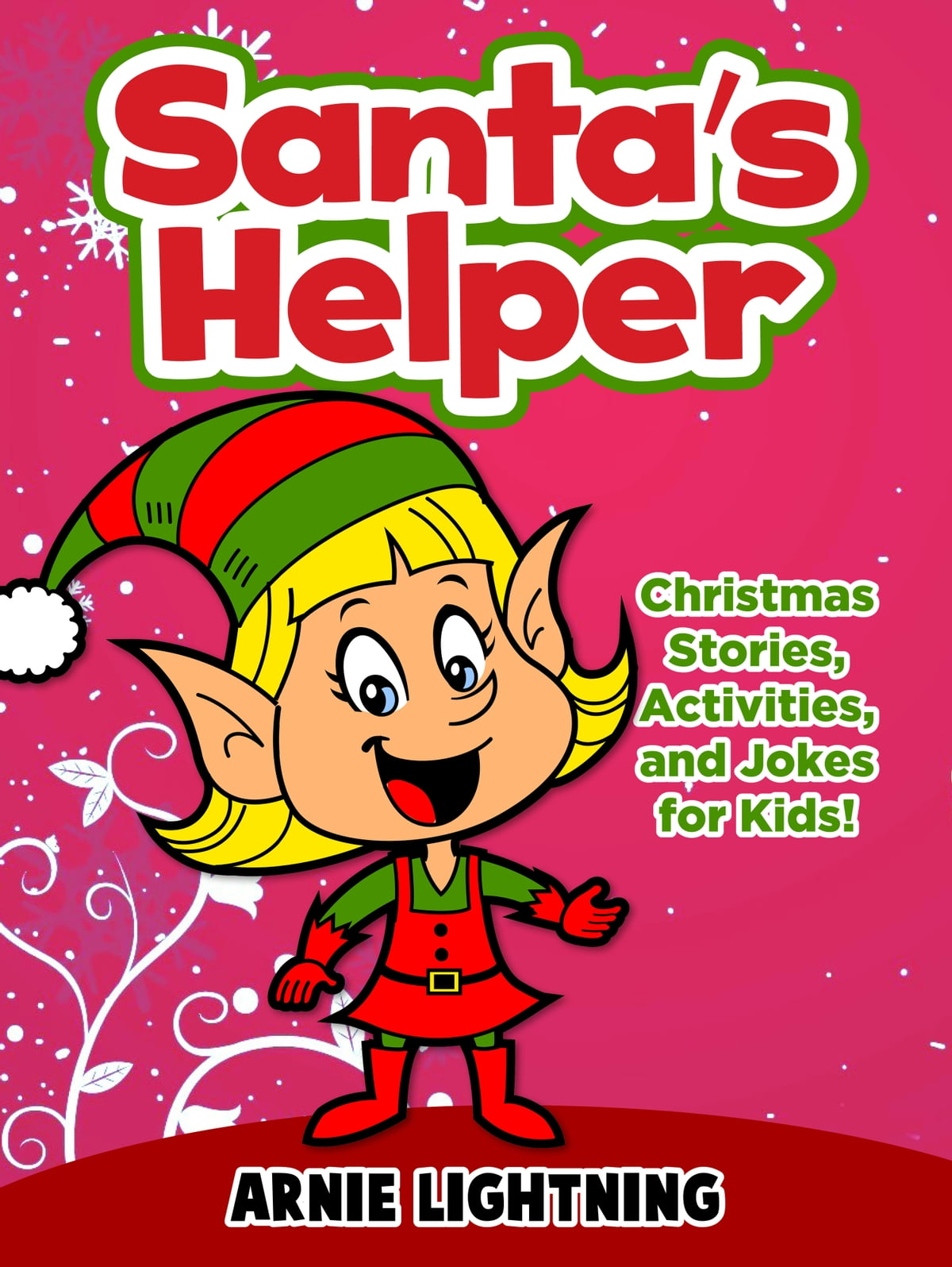 Santa\'s Helper: Christmas Stories, Activities, and Jokes for Kids ...